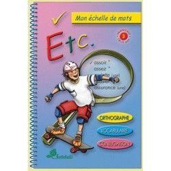 ETC Mon échelle de mots - 10/11 ans