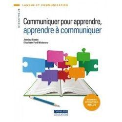 Communiquer pour apprendre, apprendre à communiquer