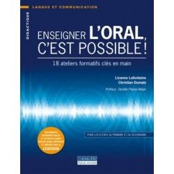 Enseigner l'oral c'est possible