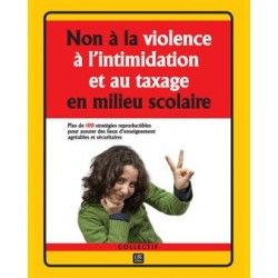 Non à la violence, à l'intimidation et au taxage en milieu scolaire