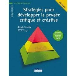 Stratégies pour développer la pensée critique et créative