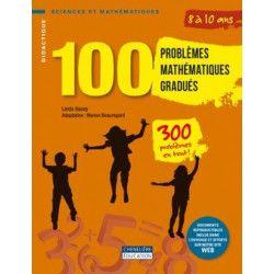 100 problèmes mathématiques gradués 8/10 ans