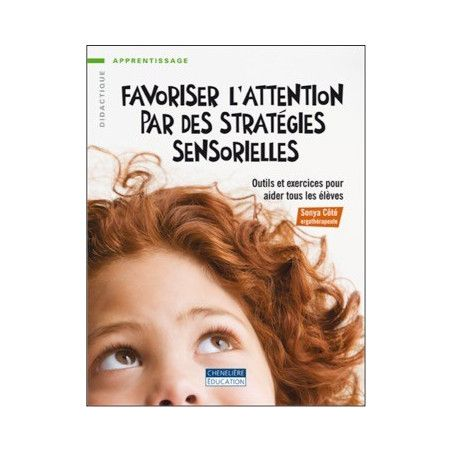 Favoriser l'attention par des stratégies sensorielles