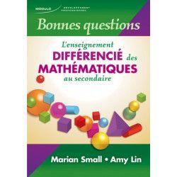 Bonnes questions - L'enseignement différencié des mathématiques au secondaire