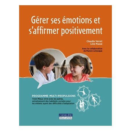 Gérer ses émotions et s'affirmer positivement