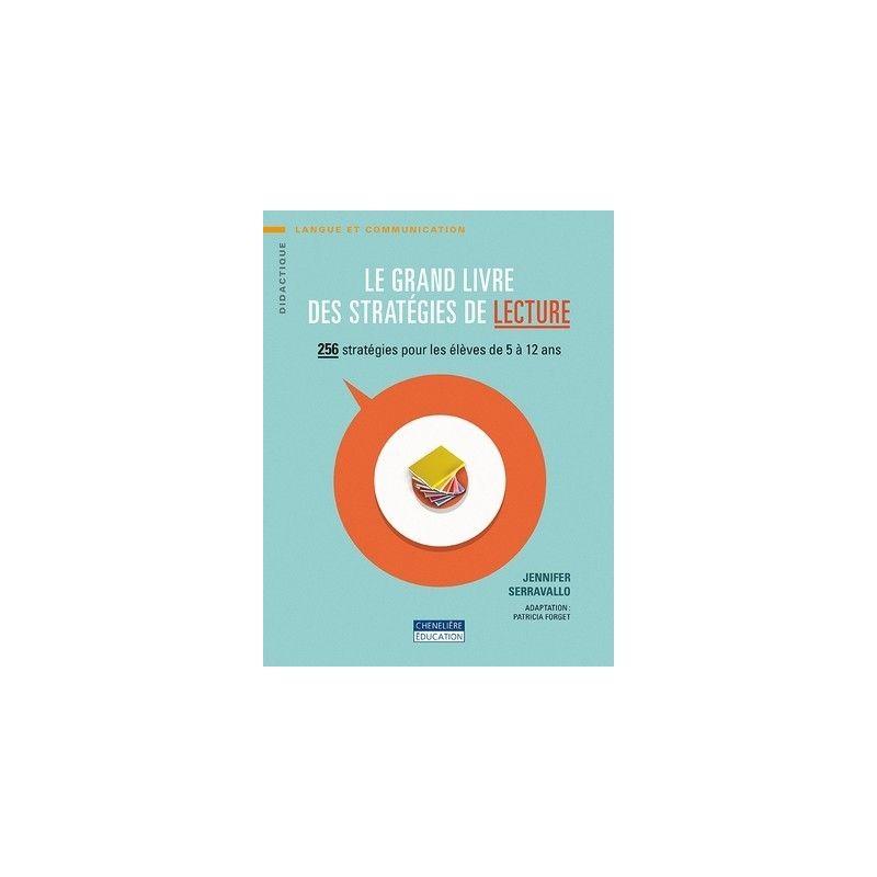 Le grand livre des stratégie de la lecture