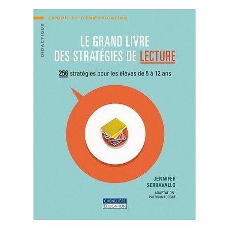 Grand livre des stratégie de la lecture (5/12 ans)