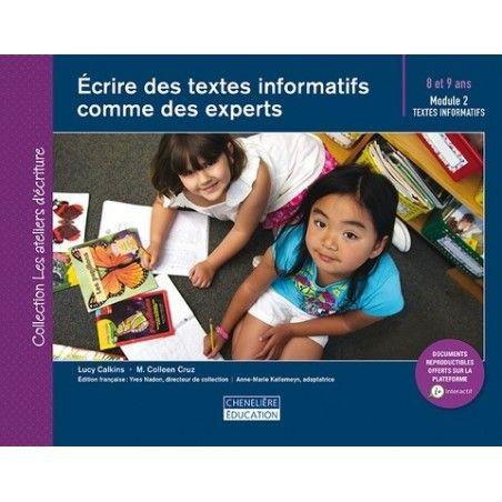 Écrire des textes informatifs, comme des experts (8-9 ans)