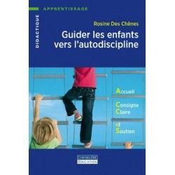 Guider les enfants vers l'autodiscipline