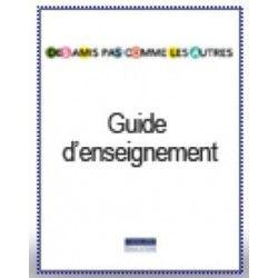 """Guide d'enseignement """"des amis pas comme les autres"""""""