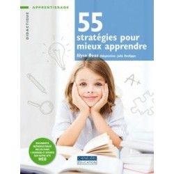 55 stratégies pour mieux apprendre