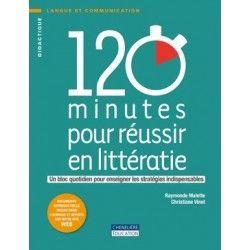 120 minutes pour réussir en littératie