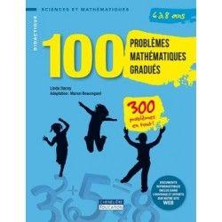 100 problèmes mathématiques gradués 6/8 ans