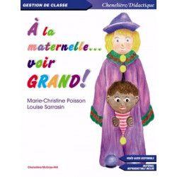A la maternelle, voir grand ! - Pirouette Éditions