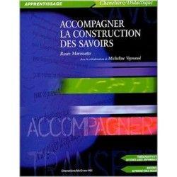 Accompagner la construction des savoirs - Pirouette Éditions