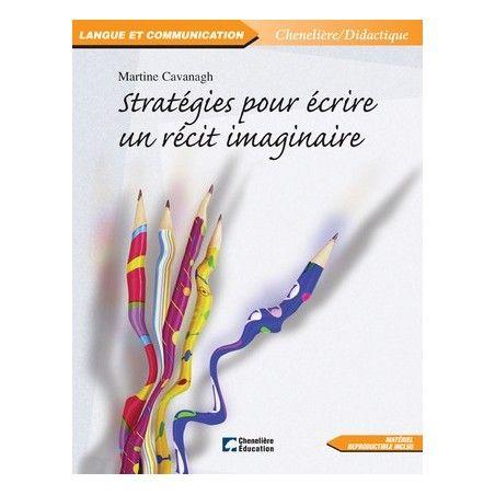 Stratégies pour écrire un récit imaginaire