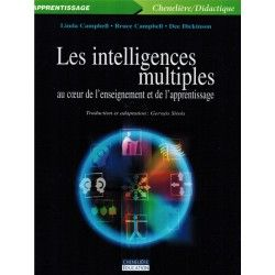 Intelligences multiples au coeur de l'enseignement et de l'apprentissage
