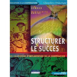 Structurer le succès