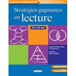 Stratégies gagnantes en lecture 12/15 ans