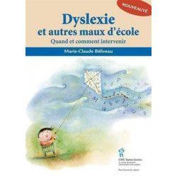 Dyslexie et autres maux d'école