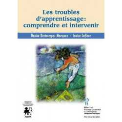 Troubles d'apprentissage : comprendre et intervenir