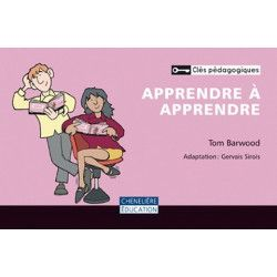 Apprendre à apprendre (clés pédagogiques)