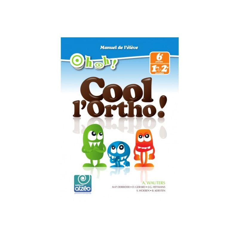 Oh Oh ! Cool l'Ortho ! (CM2/6e)