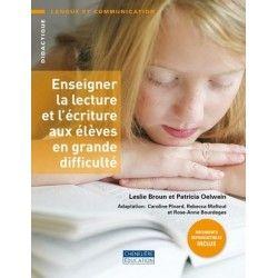 Enseigner la lecture et l'écriture aux élèves en grande difficulté