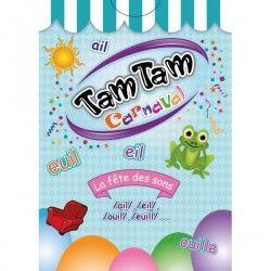 Tam Tam Carnaval la fête des sons AIL/EIL/EUIL