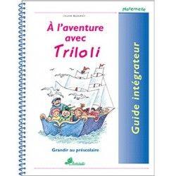 A l'aventure avec Triloli