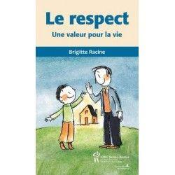 Le respect, une valeur pour la vie
