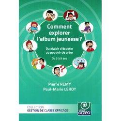 Comment explorer l'album jeunesse ? (3 à 9 ans)