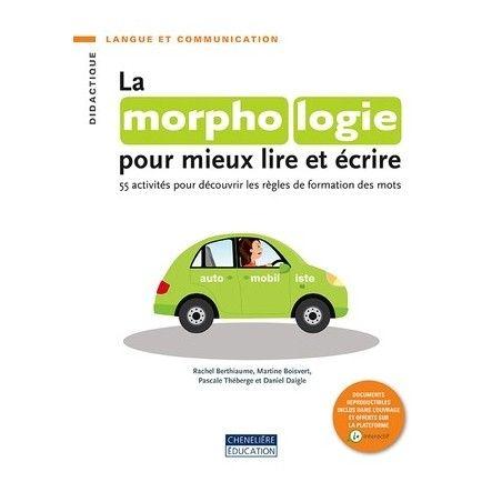 Morphologie pour mieux lire et écrire