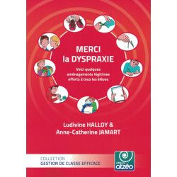 Merci la dyspraxie