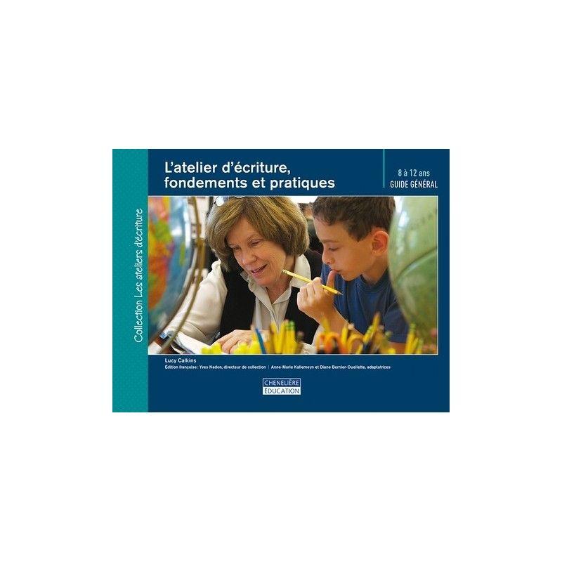 L'atelier d'écriture, fondements et pratiques  (8-12 ans)