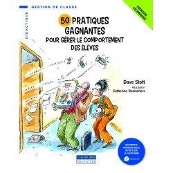 50 pratiques gagnantes pour gérer le comportement des élèves