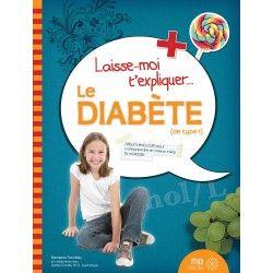 Laisse moi t'expliquer le diabète