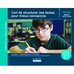 Art de structurer ses textes pour mieux convaincre (9/10 ans)
