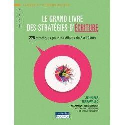 Grand livre des stratégies d'écriture (5/12 ans)