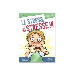 Le stress ça me stresse !