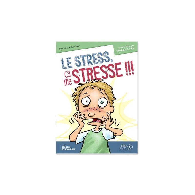 Stress ça me stresse !