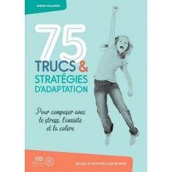 75 trucs & stratégies d'adaptation