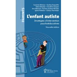 Enfant autiste - Stratégies d'intervention psychoéducatives