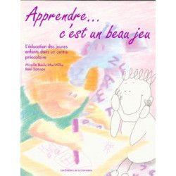 Apprendre c'est un beau jeu - Pirouette Éditions