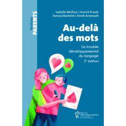 Au-delà des mots, le trouble du langage chez l'enfant (2è édition)