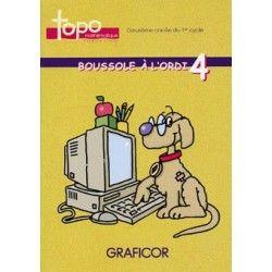 Boussole à l'ordi 4  (monoposte) - Pirouette Éditions