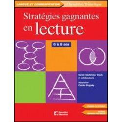 Stratégies gagnantes en lecture 6/8 ans