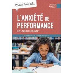 10 questions sur l'anxiété de performance