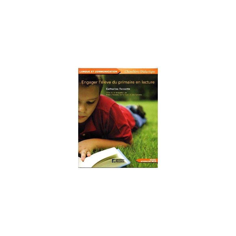 Engager l'élève du primaire en lecture