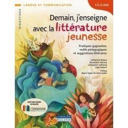 Demain j'enseigne avec la littérature jeunesse